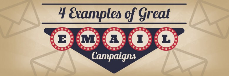 4-examples-of-great-email-campaigns
