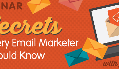 9 Secrets Every Email Marketer Should Know webinar