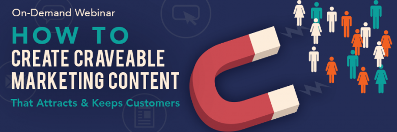how-to-create-craveable-marketing-content-on-demand-webinar