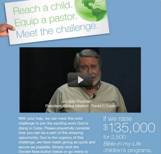 The video version of this email from David C. Cook increased click throughs by 43% and donations by 114%.