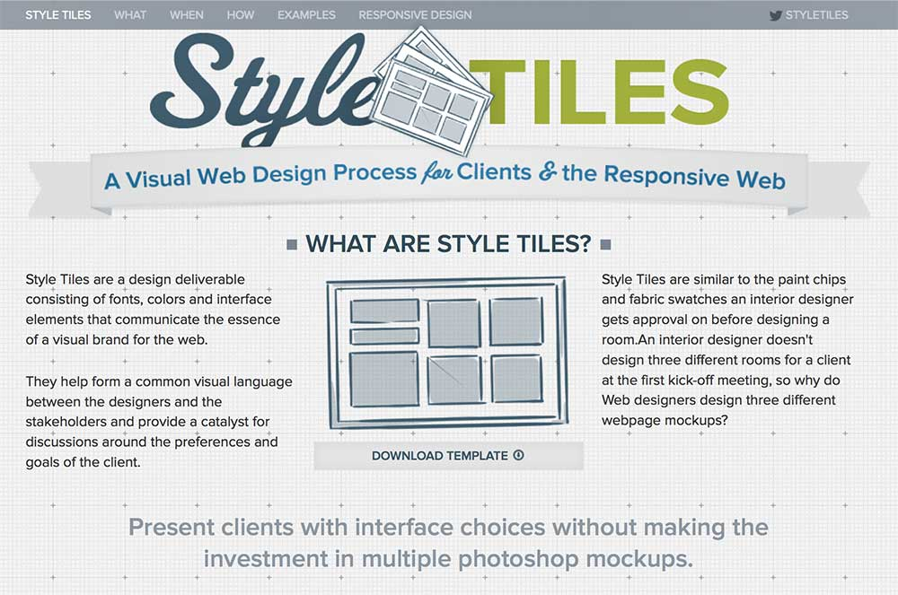 Use Style Tiles if you're starting from scratch