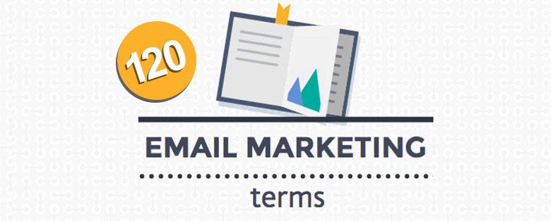120 email marketing terms