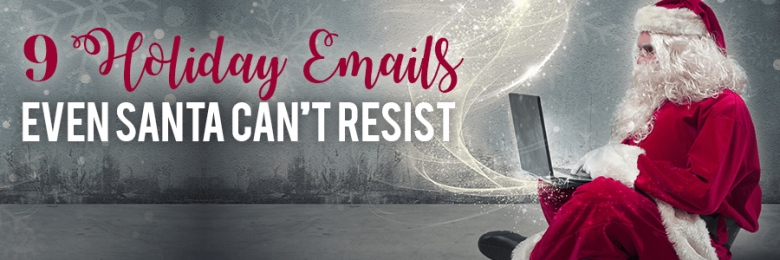 9-holiday-emails-even-santa-cant-resist