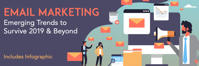 Email-Marketing-Emerging-Trends-to-Survive-2019