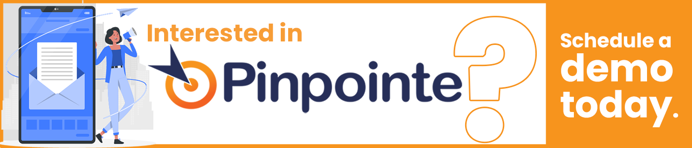 Schedule a demo of Pinpointe