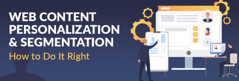 Web Content Personalization-Segmentation