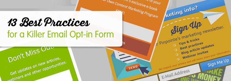 13 best practices for a killer email opt in form