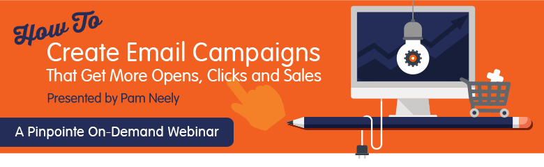 on demand webinar] how to create email campaigns that get more opens[on demand webinar] how to create email campaigns that get more opens, clicks and sales pinpointe marketing blog