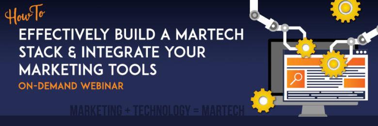build a Martech Stack-on-demand-webinarl