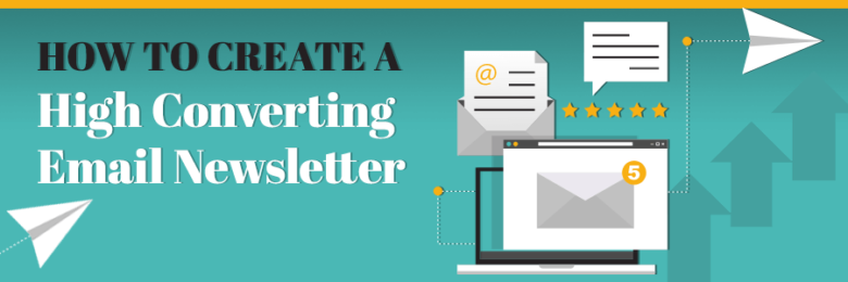 create a high-converting email newsletter