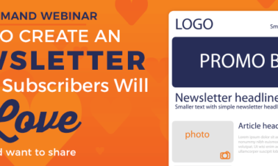 Create an eNewsletter That Your Subscribers Will Love
