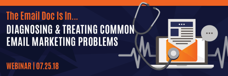 diagnosing & treating-email-marketing-problems-webinar