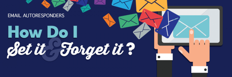 email autoresonders set it and forget it