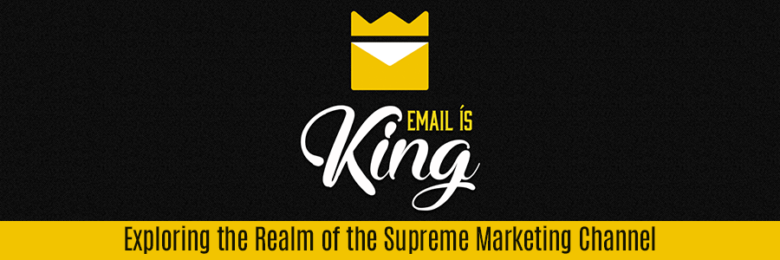 email is king - email infographic