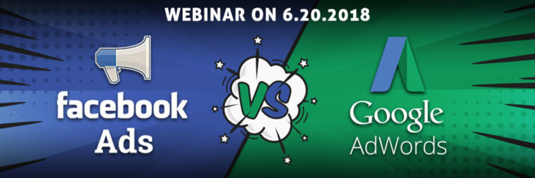 webinar facebook ads vs google adwords