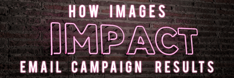 how-images-impact-email-campaigns