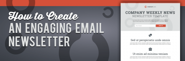 how-to-create-an-engaging-email-newsletter