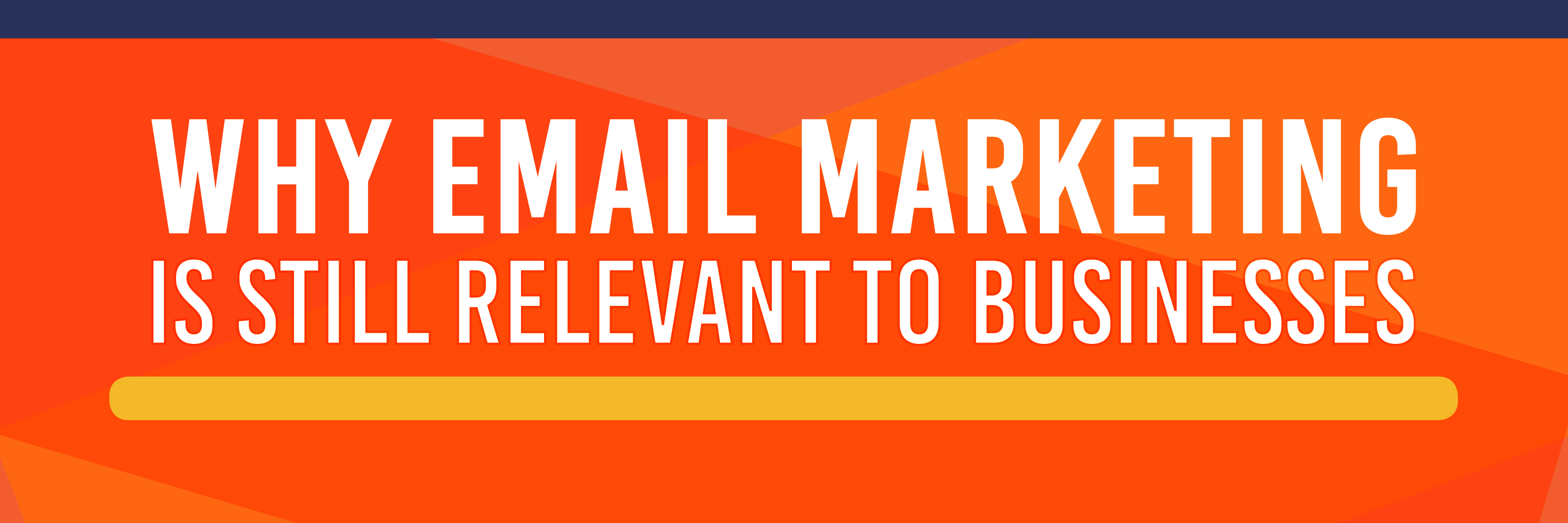 Email Marketing Is Still Relevant